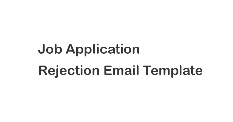 Job Application Rejection Email