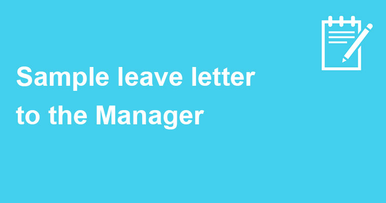 leave letter to the Manager