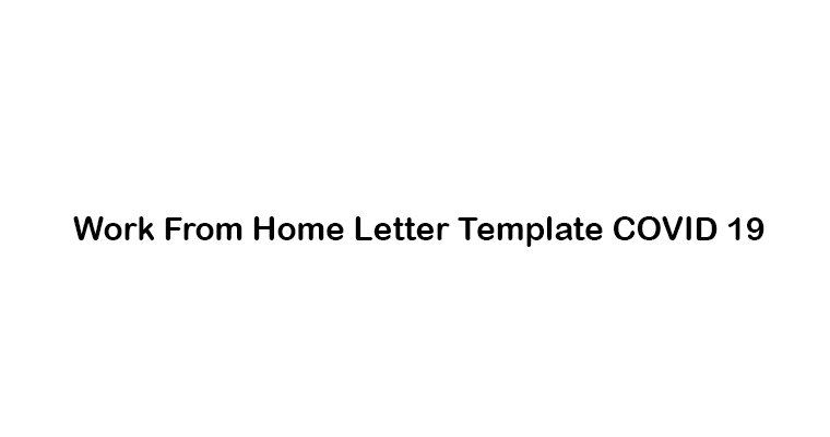 Work From Home Letter