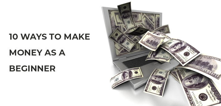 make money as a beginner